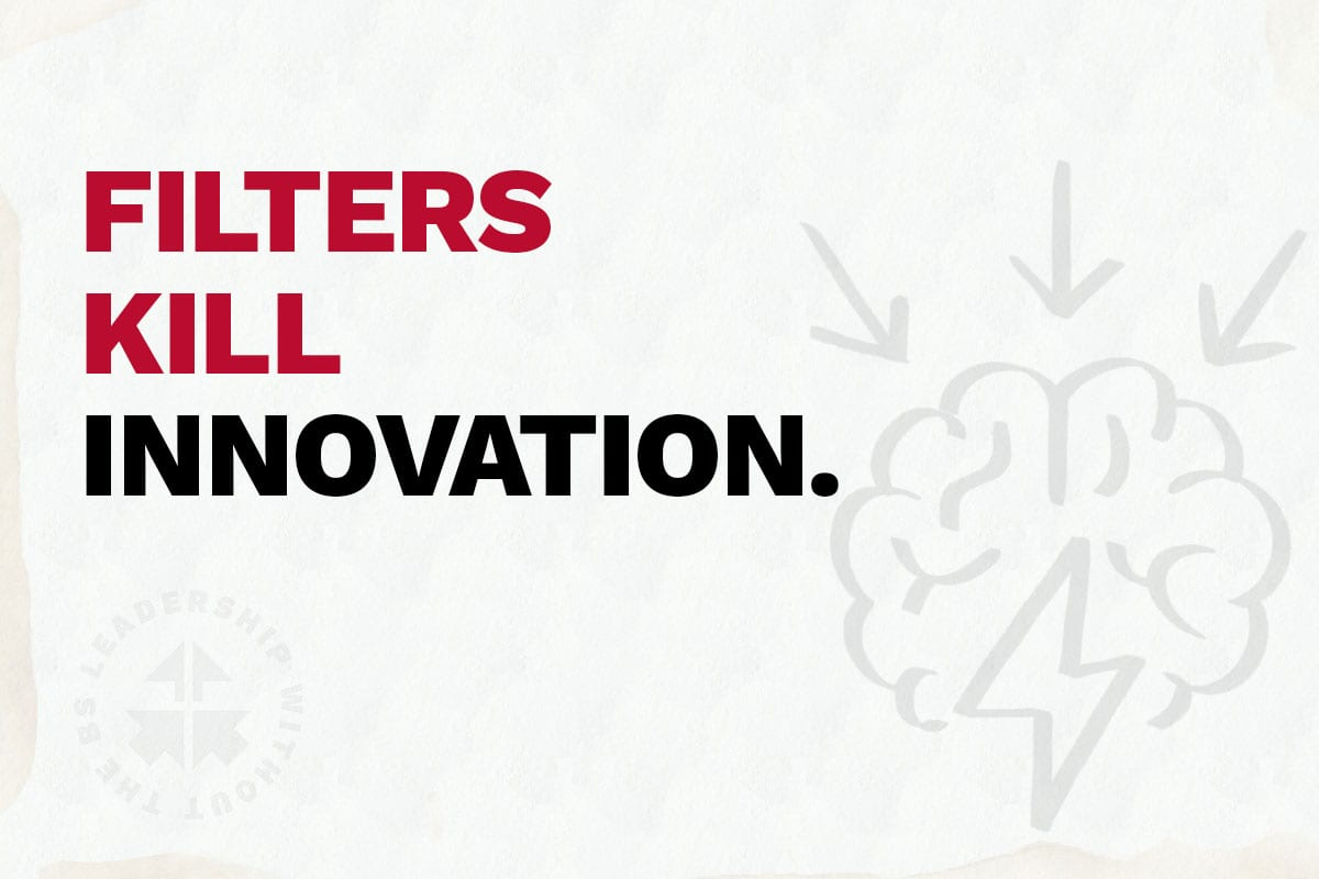 Filters Kill Innovation featured Image