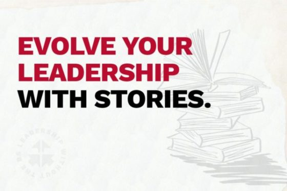 Evolve Your Leadership With Stories